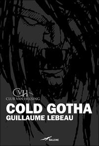 Club Van Helsing : Cold Gotha [2007]