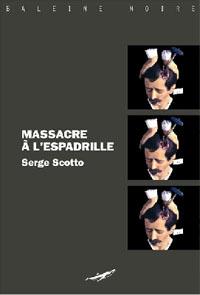 Massacre à l'espadrille [2007]