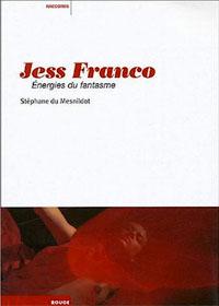 Jess Franco, énergies du fantasme [2004]