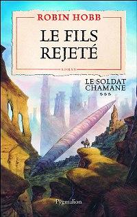 Le Soldat Chamane : Le Fils Rejeté #3 [2007]