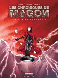 Les Chroniques de Magon : Les seigneurs de Kate [#5 - 2007]