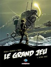 Le Grand Jeu : Ultima Thule #1 [2007]