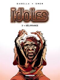 idoles : Délivrance #3 [2007]