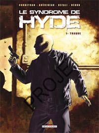 Le Syndrome de Hyde : Traque [#1 - 2007]