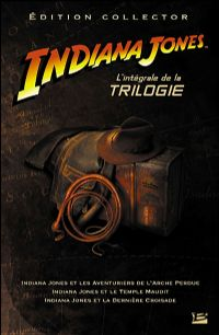Indiana Jones, l'intégrale de la trilogie [2008]