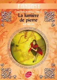 L'Histoire de Merle : La Lumière de pierre [#2 - 2007]