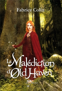 La Malédiction d'Old Haven [#1 - 2007]