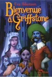 Bienvenue à Griffstone [2007]