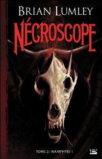 Nécroscope : Vamphyri #2 [2004]