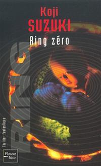 The Ring : Ring Zéro #4 [2002]