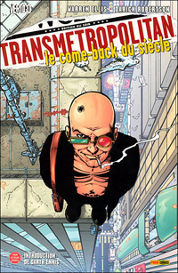 Transmetropolitan : Le Come Back du siècle #1 [2007]