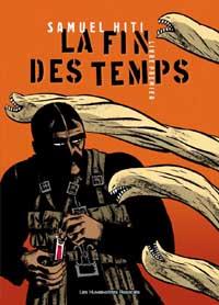 La Fin des Temps : Les Entrailles du démon [#1 - 2007]