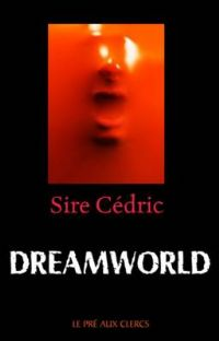 Dreamworld [2007]