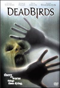 Dead Birds [2005]