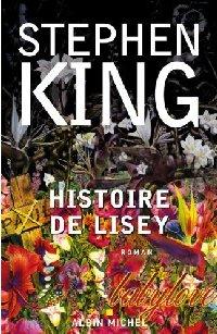 Histoire de Lisey [2007]