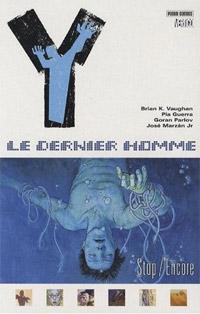 Stop/Encore : Y Le dernier Homme #4