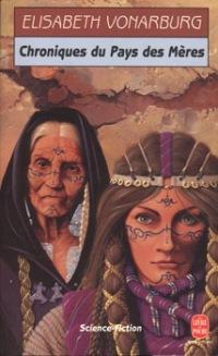 Chroniques du pays des Mères [1996]