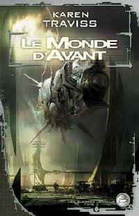 Les Guerres Wess'Har : Le Monde d'Avant #3 [2007]