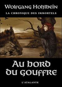 Chronique des immortels : Au bord du gouffre [#1 - 2007]