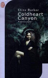 Coldheart canyon [2007]