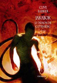 Jakabok : Le démon de Gutenberg [2010]