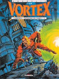 Vortex : Campbell, voyageur de temps - 1 [1993]
