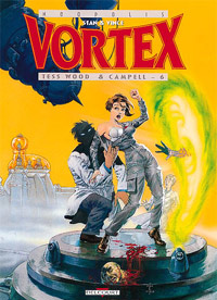 Vortex : Tess Wood & Campbell - 6 [#8 - 1999]