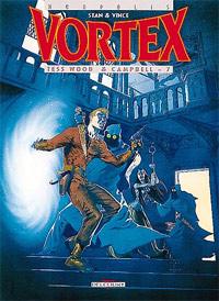 Vortex : Tess Wood & Campbell - 7 #9 [1999]