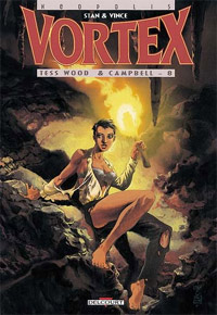 Vortex : Tess Wood & Campbell - 8 #10 [2000]