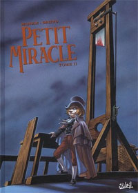 Petit miracle, Tome 2 [2005]