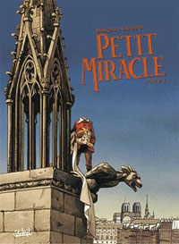 Petit miracle, Tome 1