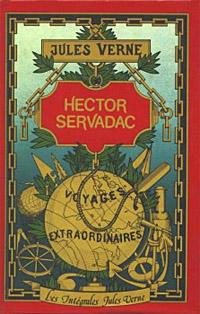 L'arche de monsieur Servadac : Hector Servadac [1878]