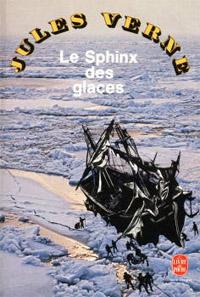 Les aventures d'Arthur Gordon Pym : Le Sphinx des glaces [1893]