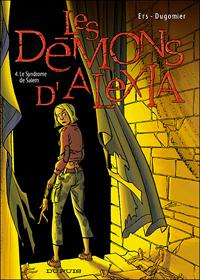 Les Démons d'Alexia : Le Syndrome de Salem [#4 - 2007]