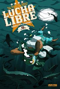 Lucha Libre : Diablo loco a disparu #5 [2007]