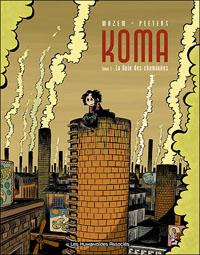 Koma : La Voix des Cheminées #1 [2003]