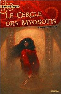 Le Cercle des myosotis : Le Cercle de myosotis [2007]