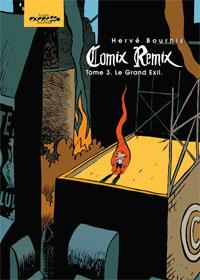 Comix remix : Le Grand Exil [#3 - 2007]
