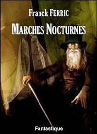 Marches Nocturnes [2007]