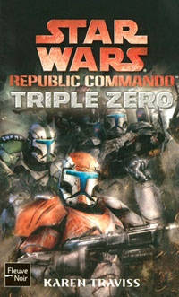 Star Wars : Republic commando : Triple Zéro [2007]