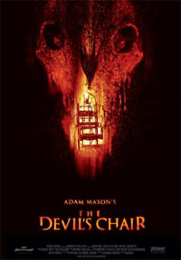 The Devil's Chair [2008]