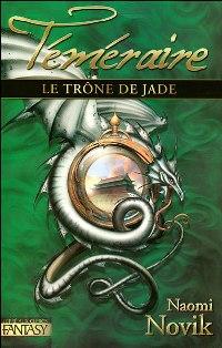 Les Téméraires : Le Trône de Jade [#2 - 2007]