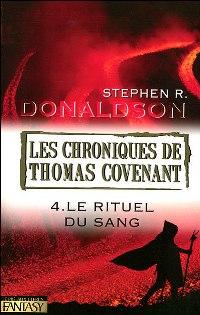Les Chroniques de Thomas Covenant : Le Rituel du Sang #4 [2007]