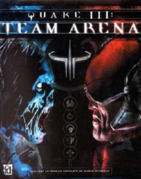 Quake III : Team Arena [#3 - 2001]