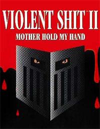 Violent Shit 2 [1992]