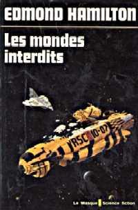 Les Loups des Etoiles : Les mondes interdits #2 [1971]