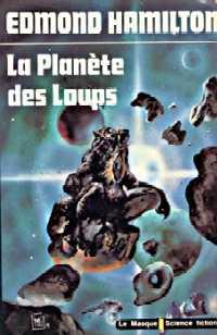 Les Loups des Etoiles : La planète des loups [#3 - 1971]
