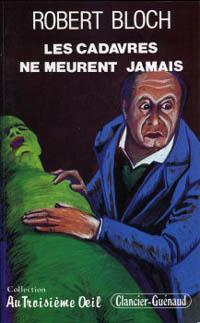 Les Cadavres ne meurent jamais [1986]