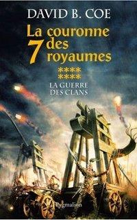 La Couronne des Sept Royaumes : La Guerre des Clans #8 [2007]