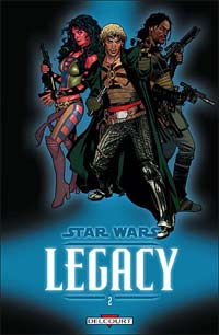 Star Wars Legacy - Saison 1 : Question de confiance #2 [2007]
